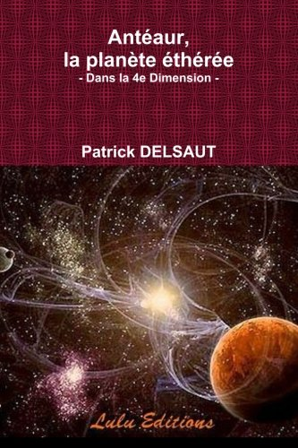 Antéaur, la planète éthérée par Patrick Delsaut