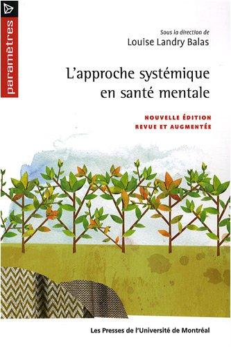 L'approche systémique en santé mentale par Louise Landry Balas