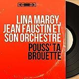 Pouss' ta brouette (Stereo version)
