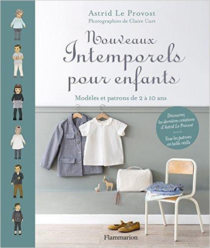 Nouveaux intemporels pour enfants de Astrid Le Provost ( 14 octobre 2015 )