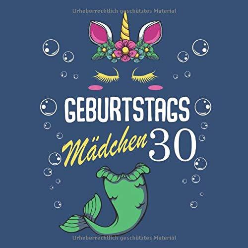 Geburtstags Mädchen 30: Glückliche 30 Jahre Alt Magisch Einhorn Meerjungfrau Schwanz Fantasy Kinder Gästebuch - 30. Bday Baby Kommunion 1989 Geboren ... Notizblock Tagebuch Gästebuch Für Teenager Te