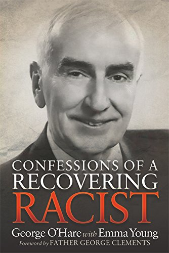 Confessions of a Recovering Racist (English Edition)