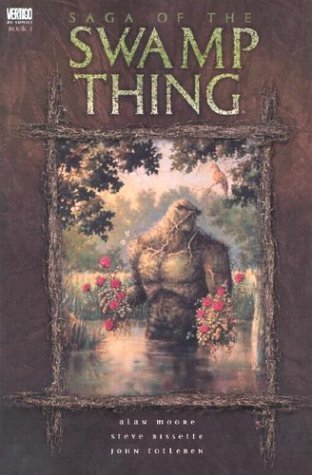 Swamp Thing TP Vol 01 Saga Of The Swamp Thing: Written by Alan Moore, 2005 Edition, Publisher: DC Comics [Paperback]