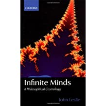 Infinite Minds: A Philosophical Cosmology (English Edition)
