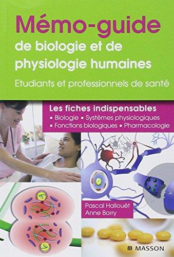 Mémo-guide de physiologie et de biologi...