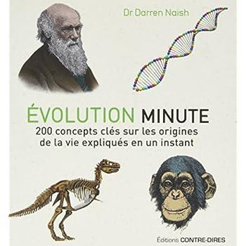 Evolution minute : 200 concepts clés sur les origines de la vie expliqués en un instant