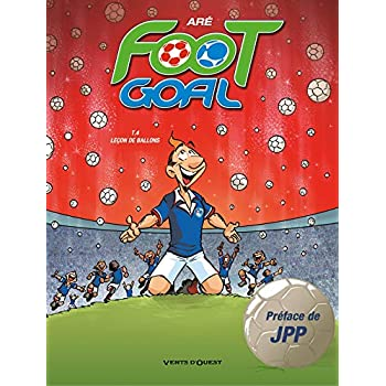 Foot Goal - Tome 04: Leçon de ballons