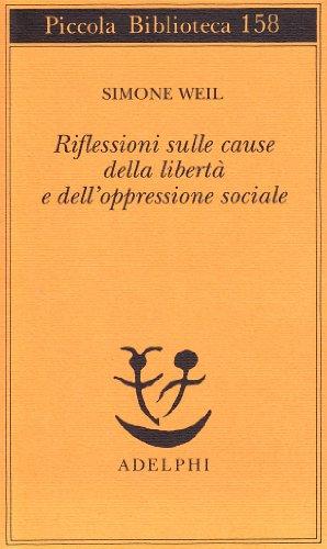 Riflessioni sulle cause della libert e dell'oppressione sociale