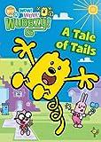 Wow! Wow! Wubbzy!: A Tale of Tails by Wubbzy