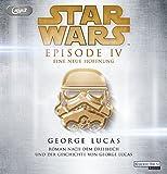 Star Wars - Episode IV - Eine neue Hoffnung: Roman nach dem Drehbuch und der Geschichte von George Lucas (Filmbücher, B