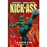 La nuova tipa. Kick-Ass: 2