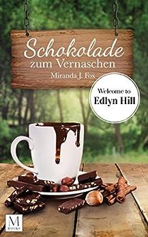 schokolade-zum-vernaschen-welcome-to-edlyn-hill