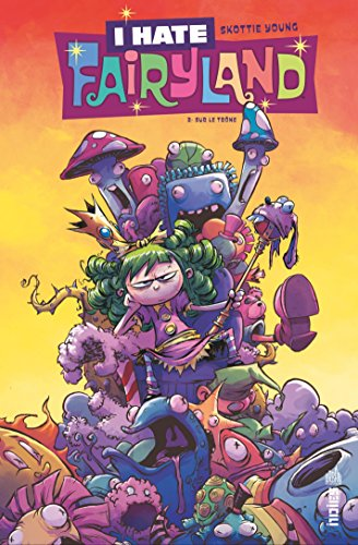 I hate fairyland - Tome 2 -  I hate fairyland Tome 2