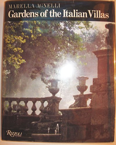 Gardens of the Italian Villas por Marella Agnelli