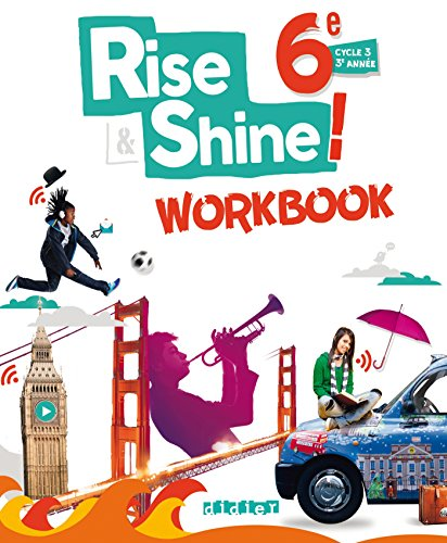 Rise and Shine 6e - Workbook - version papier par Sophie Plays