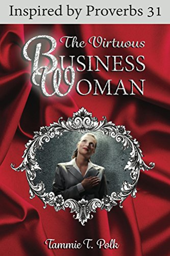 the-virtuous-business-woman-inspired-by-proverbs-31-english-edition