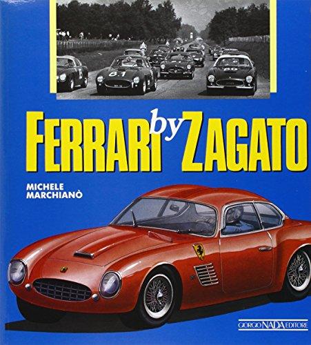 Ferrari by Zagato. Ediz. illustrata por Michele Marchianò