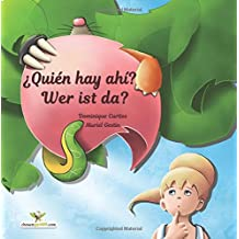 ¿Quién hay ahí? - Wer ist da? Libro ilustrado para niños. (Edición bilingüe en español e alemán): Volume 28 (Bilingual children's picture books)