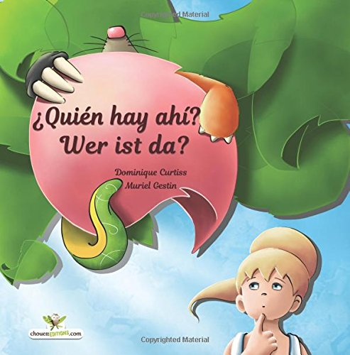 ¿Quién hay ahí? - Wer ist da? Libro ilustrado para niños. (Edición bilingüe en español e alemán) par Dominique Curtiss