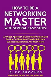 How To Be A Networking Master With Several Easy Steps! (English Edition)