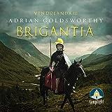 Brigantia: Vindolanda, Book 3