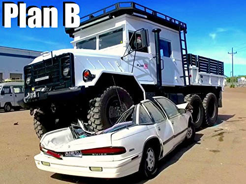 Plan B When You Need the Ultimate Truck for the Zombie Apocalypse