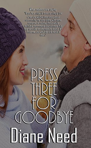 Press Three for Goodbye by [Need, Diane]