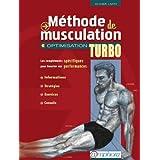 Méthode de Musculation - Optimisation Turbo