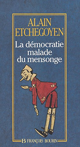La dmocratie malade du mensonge