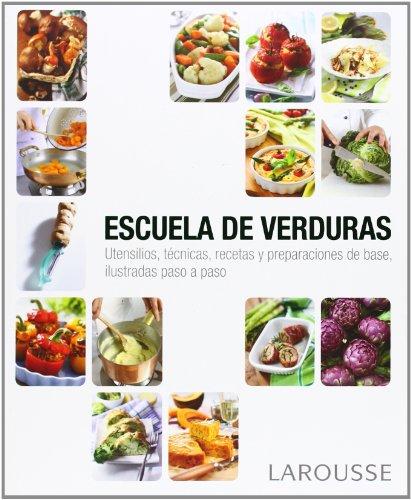 escuela-de-verduras-larousse-libros-ilustrados-practicos-gastronomia
