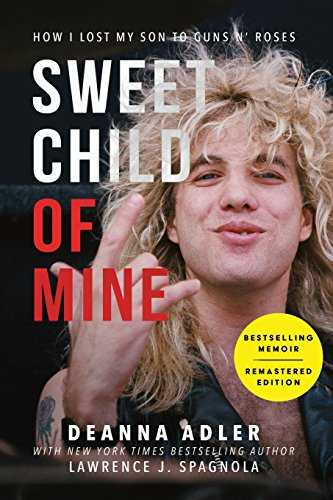 Sweet Child of Mine: How I Lost My Son to Guns N' Roses por Deanna Adler