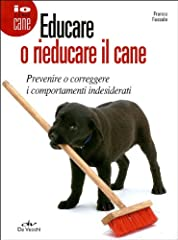Idea Regalo - Educare o rieducare il cane