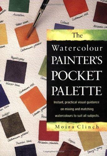 Watercolour Painter's Pocket Palette by Moira Clinch (1998-10-01)