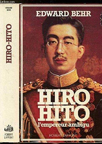 Hiro Hito, l'empereur ambigu