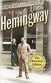 Amazon a moveable feast the restored edition ernest amazon a moveable feast the restored edition ernest hemingway livres fandeluxe Document