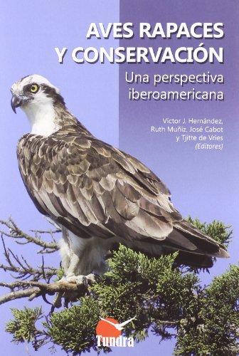Aves rapaces y conservacion (Aves Cultura Popular)
