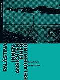 Palästina: Innenansichten einer Belagerung (EDITION PROVO) - Saree Makdisi