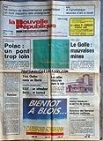 NOUVELLE REPUBLIQUE (LA) [No 13060] du 23/09/1987 - FRANCIS BOUYGUES A DECIDE DE LICENCIER POLAC - IRAN ET USA / LE GOLFE - TENSION PAR BONNET - CARREFOUR DU DEVELOPPEMENT / YVES CHALIER REMIS EN LIBERTE - UDF / EN ATTENDANT BARRE ET LEOTARD - FESTIVAL BALADIROCK DE CERIZAY