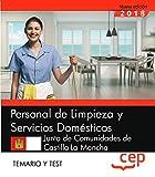 Personal de Limpieza y Servicios Domésticos. Junta de Comunidades de Castilla-La Mancha. Temario y Test