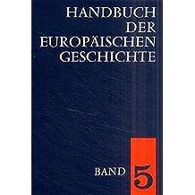 Handbuch der europäischen Geschichte, 7 Bde. Ln., Bd.5, Europa von der Französischen Revolution zu den nationalstaatlichen Bewegungen des 19. Jahrhunderts
