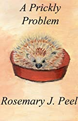 A Prickly Problem (Animal Tales Book 1)
