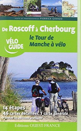 TOUR DE MANCHE A VELO, DE ROSCOFF A CHERBOURG