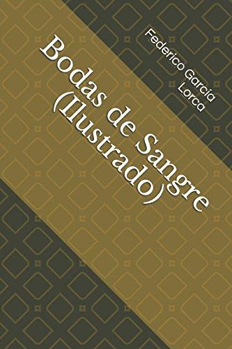 Bodas de Sangre (Ilustrado) por Federico García Lorca