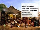 Catholic Social Teaching University Students' Textbook (Textos Docentes)