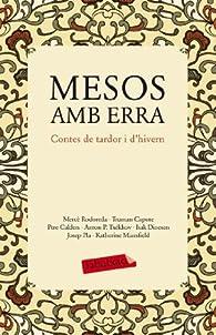 Mesos amb erra: Contes de tardor i d'hivern par Josep Pla
