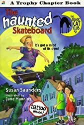 The Haunted Skateboard (Trophy Chapter Book) by Susan Saunders (1996-08-22)