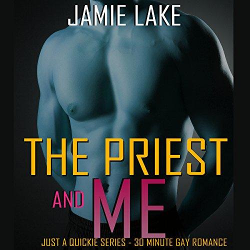 The Priest & Me - Jamie Lake - Unabridged