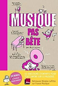 vignette de 'Musique pas bête (Nicolas Lafitte)'