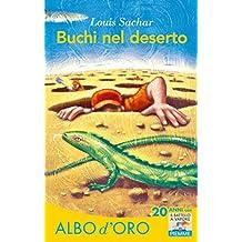 Buchi nel deserto (Il battello a vapore. Albo d'oro) (Italian Edition)