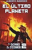 El ultimo planeta: Volume 2 (El ocaso de los dioses)